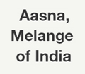 Aasna, Melange of India