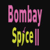 Bombay Spice II