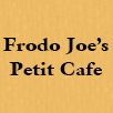 Frodo Joes Petit Cafe