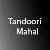 Tandoori Mahal