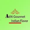 Aditi Gourmet Indian Flavor